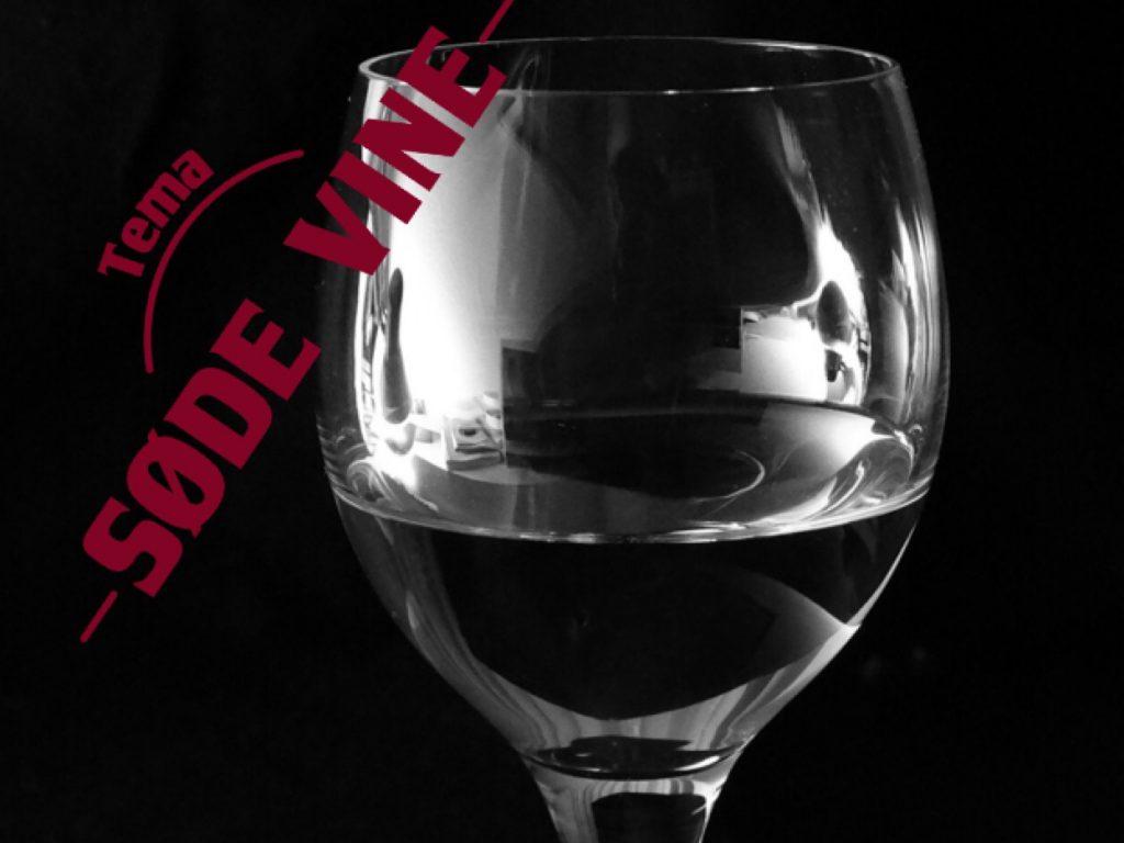 Tema: Søde vine