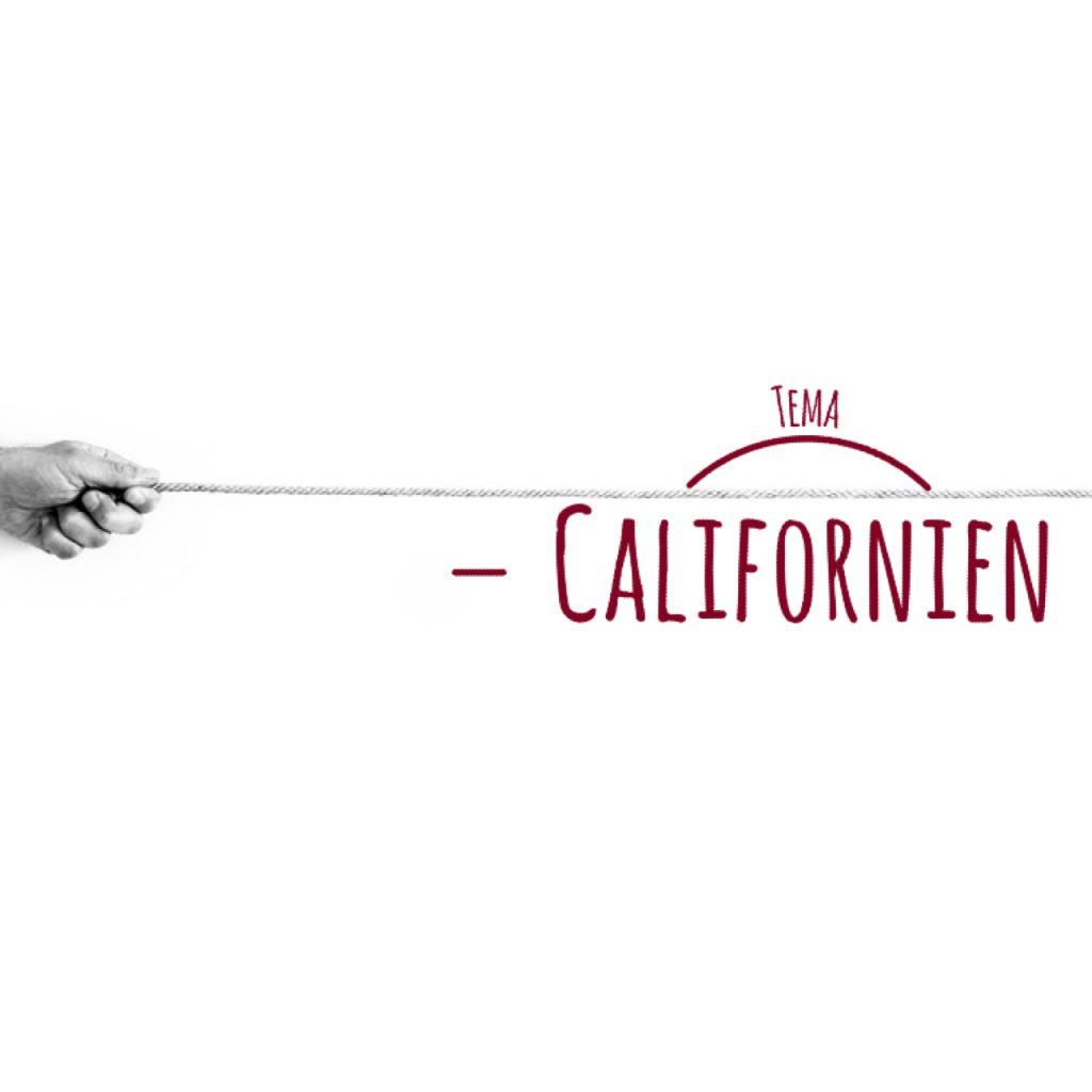 Tema: Californien